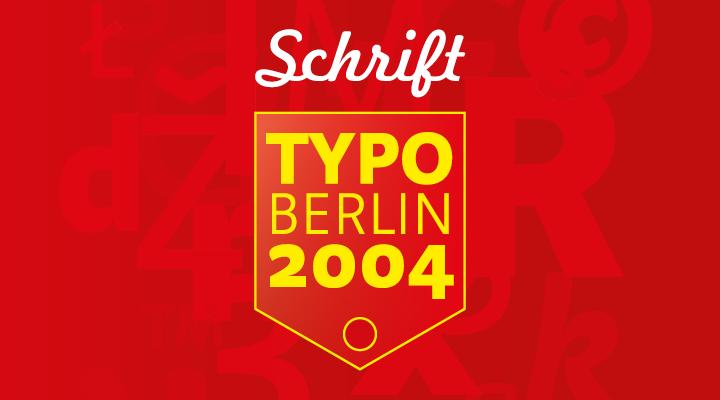 TYPO Berlin 2004 -
