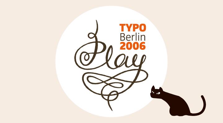 TYPO Berlin 2006 -