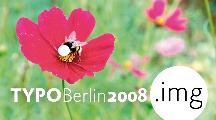 TYPO Berlin 2008 -