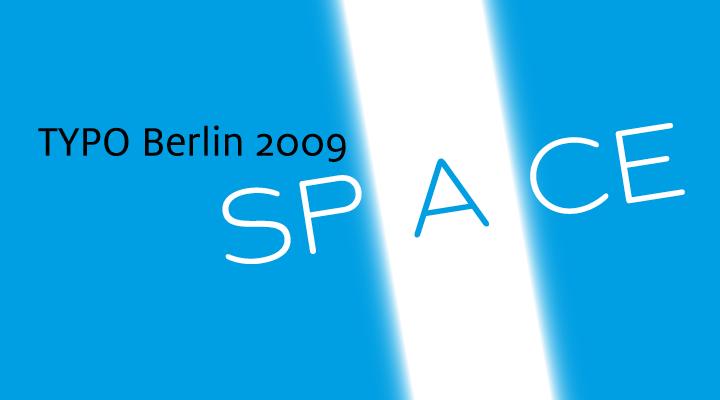 TYPO Berlin 2009 -