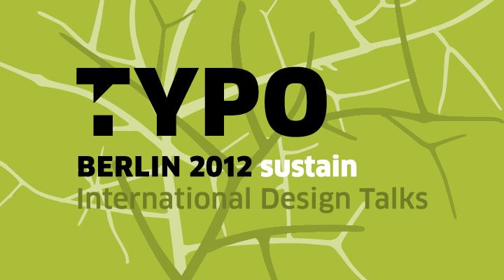 TYPO Berlin 2012 -