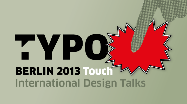 TYPO Berlin 2013 -