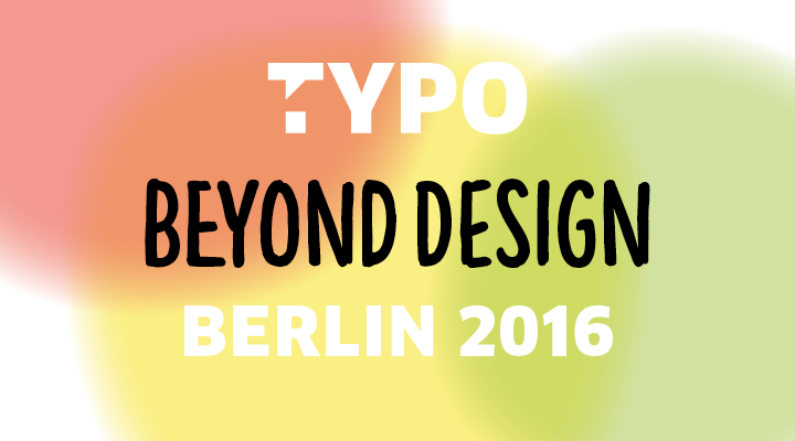 TYPO Berlin 2016 -