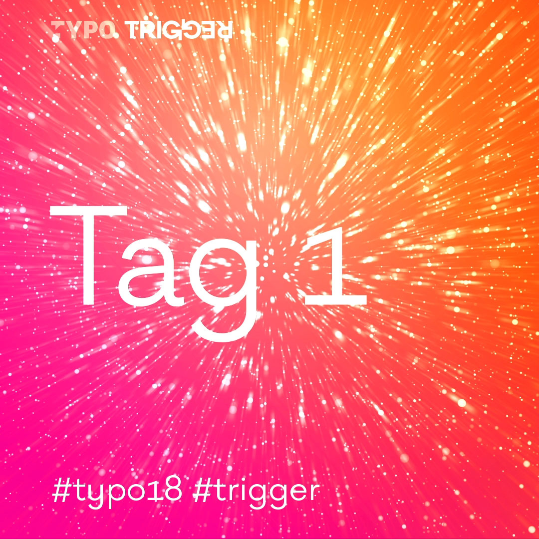 TYPO Berlin 2018 – Das war Tag eins